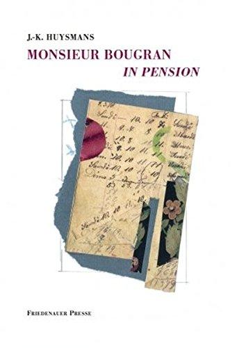 9783932109720: Monsieur Bougran in Pension: Erzählung