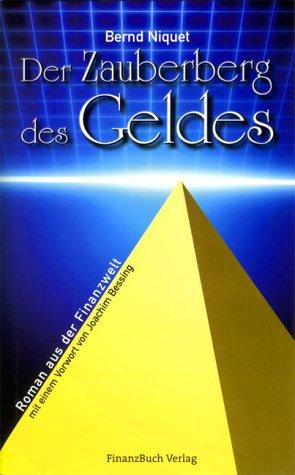 9783932114694: Der Zauberberg des Geldes