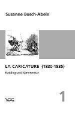 9783932124112: La Caricature (1830-1835): Katalog und Kommentar (Livre en allemand)
