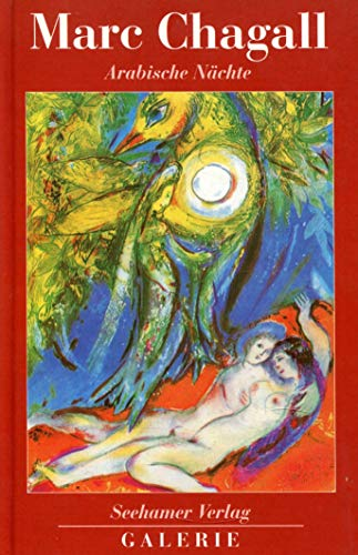 Marc Chagall. Arabische Nächte: Marc Chagall
