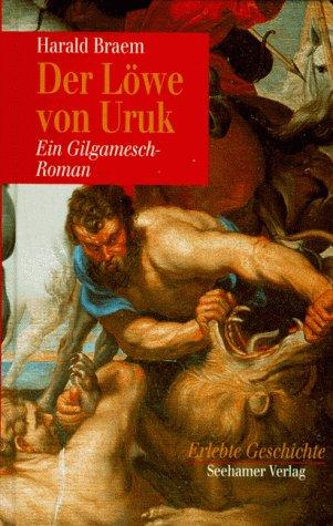 9783932131776: Der Löwe von Uruk