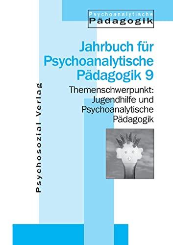 9783932133466: Jugendhilfe und Psychoanalytische Pädagogik