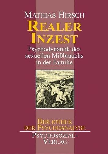 9783932133848: Realer Inzest: Psychodynamik des sexuellen