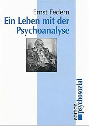 9783932133862: Ein Leben mit der Psychoanalyse