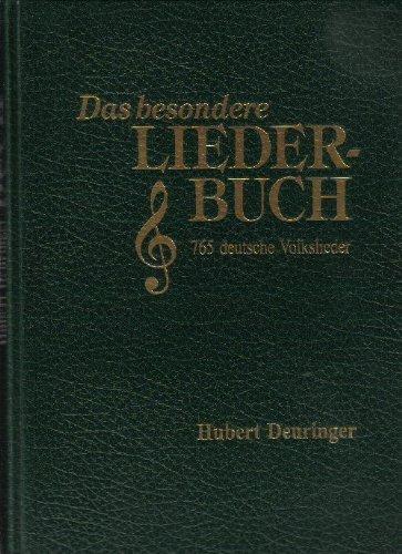 Die Lieder der Deutschen, m. Audio-CD: Hubert Deuringer