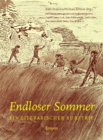 9783932170409: Endloser Sommer.