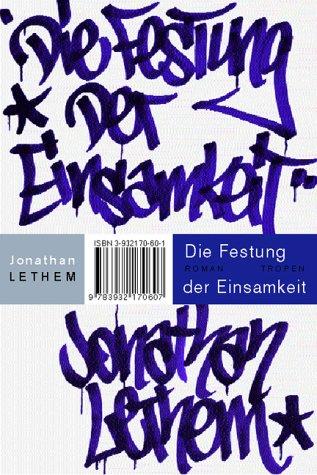 Die Festung der Einsamkeit (3932170687) by Lethem, Jonathan