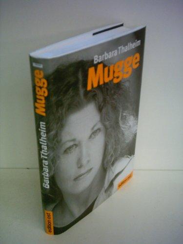 9783932180767: Mugge - 25 Jahre on the road. Erinnerungen * signiert mit einem Vorwort von Konstantin Wecker