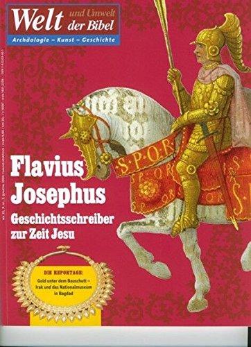 9783932203466: Welt und Umwelt der Bibel / Flavius Josephus: Geschichtsschreiber zur Zeit Jesu
