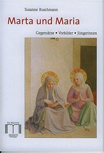 Marta und Maria: Susanne Ruschmann