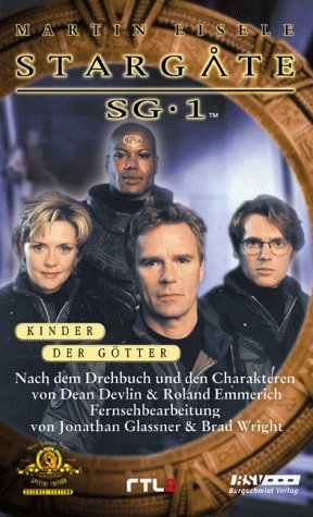 9783932234149: Stargate SG-1, Bd.1, Kinder der Götter