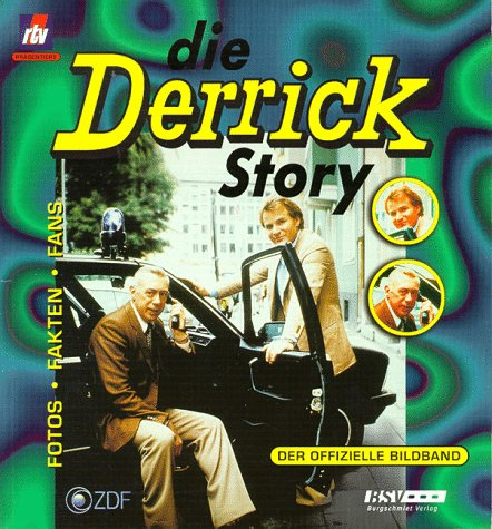 Die Derrick Story. Der offizielle Bildband .- Mit je einer Karte signiert von Horst Tappert und ...