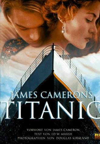 9783932234651: James Camerons Titanic