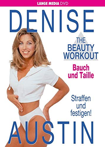 9783932235801: Denise Austin - The Beauty Workout: Bauch und Taille