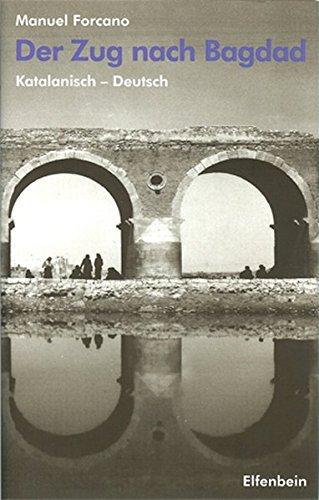 9783932245855: El tren de Bagdad - Der Zug nach Bagdad