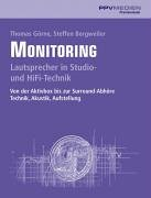 9783932275517: Monitoring: Lautsprecher in Studios- und HiFi-Technick