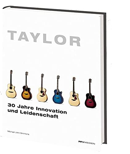 9783932275807: Taylor. 30 Jahre Innovation und Leidenschaft
