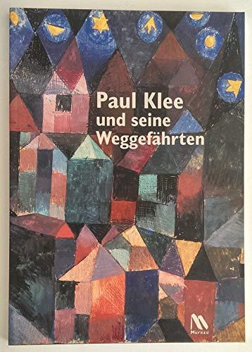 9783932276064: Paul Klee und seine Weggefährten (German Edition)