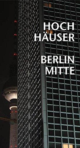 9783932292583: Hochhäuser Berlin Mitte