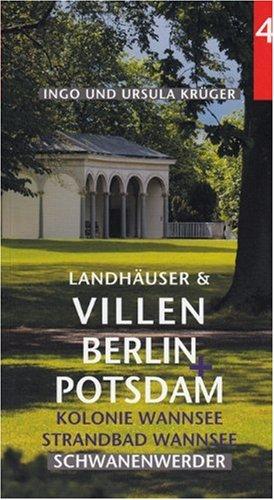 9783932292903: Landhäuser und Villen in Berlin & Potsdam Nr. 4: Kolonie Wannsee - Strandbad - Schwanenwerder