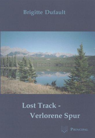 9783932293979: Lost Track - Verlorene Spur