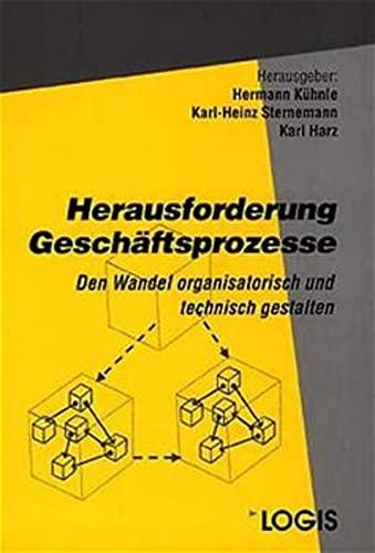 Herausforderung Geschäftsprozesse: Hermann Kühnle