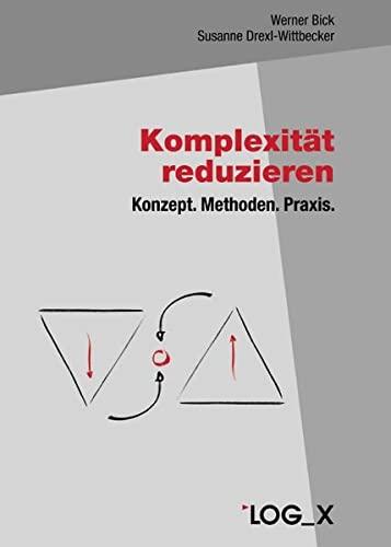 Komplexität reduzieren: Werner Bick