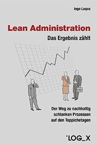 Lean Administration: Log X Verlag GmbH