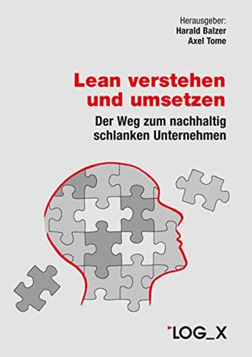 Lean verstehen und umsetzen: Harald Balzer