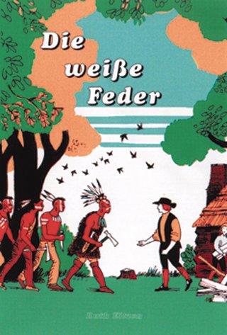 9783932308116: Die weiße Feder (Livre en allemand)