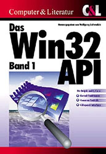 Das Win32-API 1: Wolfgang Soltendieck