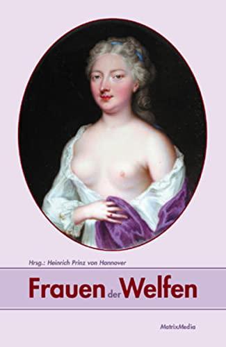9783932313394: Frauen der Welfen: 35 Biografien