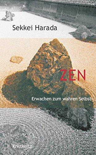 9783932337086: Zen - Erwachen zum wahren Selbst
