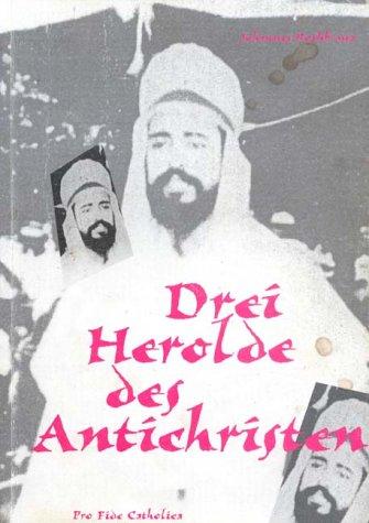 9783932352188: Drei Herolde des Antichristen