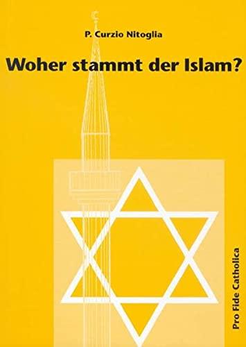 9783932352218: Woher stammt der Islam?
