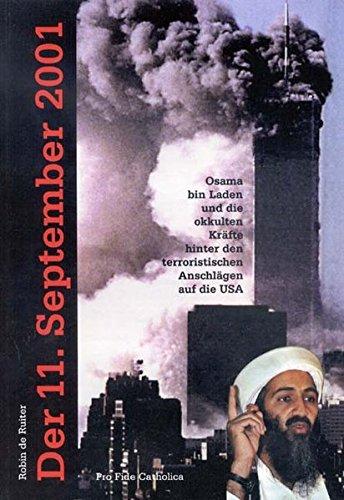 Der 11. September 2001 - Osama bin: De Ruiter, Robin