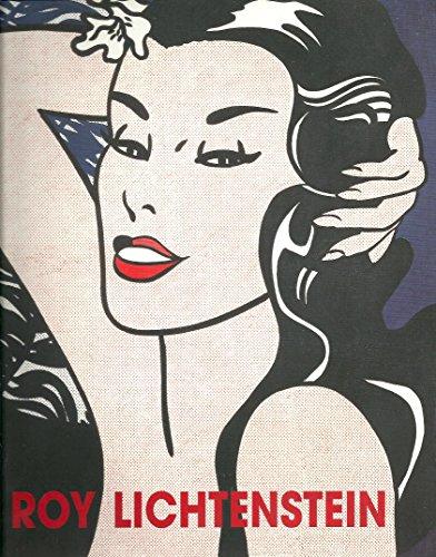 Roy Lichtenstein. Katalog zur Ausstellung vom 11. Dezember 2003 bis 7. März 2004 in Wien.: ...