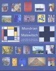 9783932353840: Mondrian + Malewitsch, In der Mitte der Sammlung