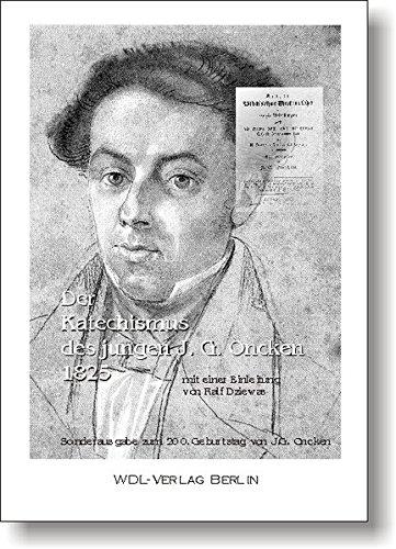 9783932356094: Der Katechismus des jungen J. G. Oncken 1825: Sonderausgabe zum 200. Geburtstag (Livre en allemand)