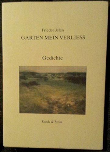 9783932370106: Garten mein Verliess. Gedichte