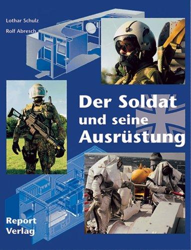 Der Soldat und seine Ausrüstung