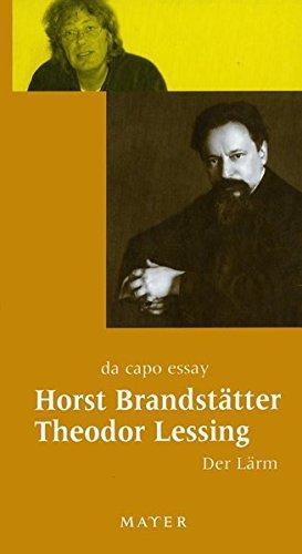 Badenwyler Marsch; Der Lärm - Brandstätter, Horst; Lessing, Theodor