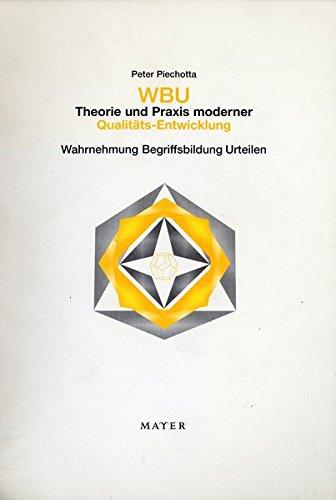 9783932386527: WBU, Theorie und Praxis moderner Qualitäts-Entwicklung