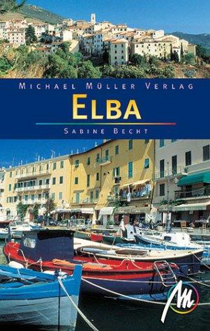 9783932410406: Elba und der Toskanische Archipel