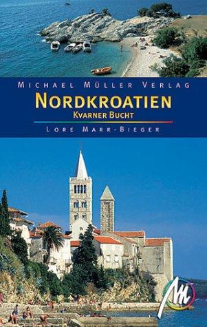 9783932410574: Nordkroatien, Kvarner Bucht (Livre en allemand)