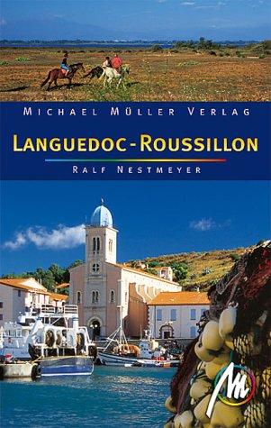 9783932410611: Languedoc-Roussillon. Reiseführer mit vielen hilfreichen Tipps
