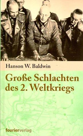 9783932412097: Große Schlachten des 2. Weltkrieges.