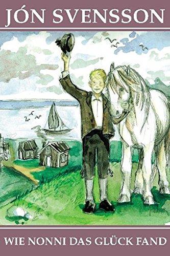 Wie Nonni das Glück fand: Svensson Jon