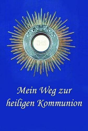 9783932426278: Mein Weg zur heiligen Kommunion