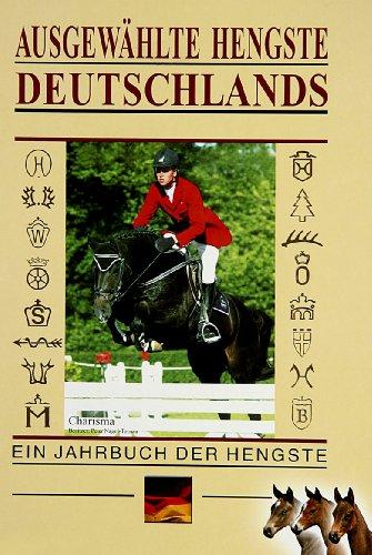 9783932433177: Ausgewählte Hengste Deutschlands 2004 / 2005. Ein Jahrbuch der Hengste